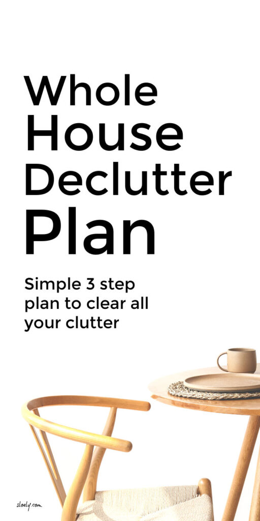 Easy Whole House Declutter Plan