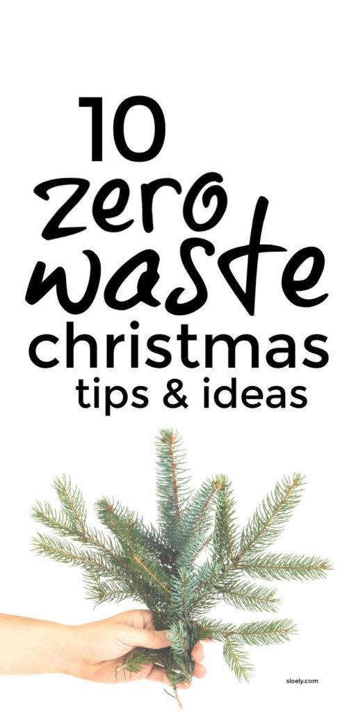 Zero Waste Christmas Tips and Ideas