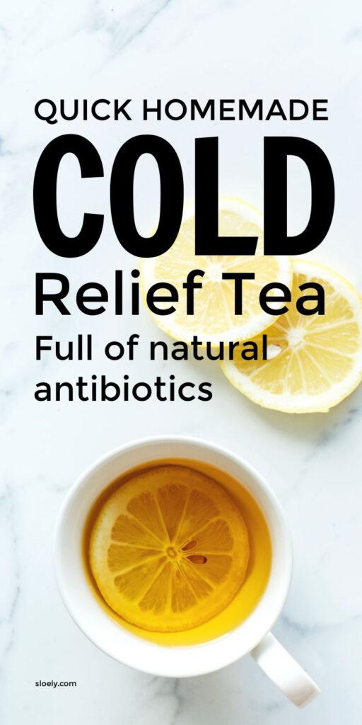 Homemade Cold Relief Tea