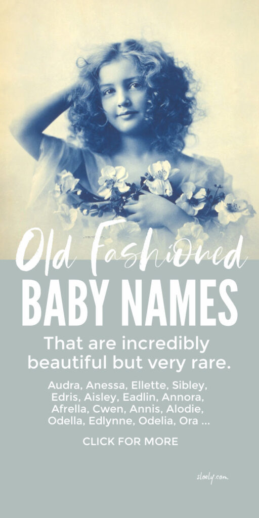 Rare Old Fashioned Baby Names For Girls