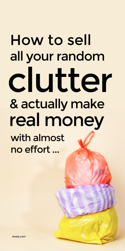How To Sell Clutter Easily To Make Extra Money