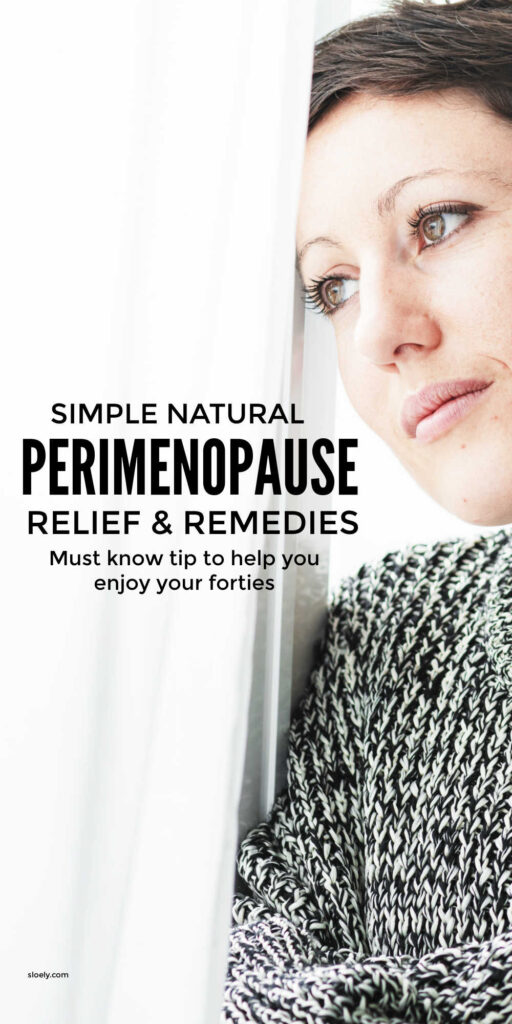 Natural Perimenopause Remedies & Relief
