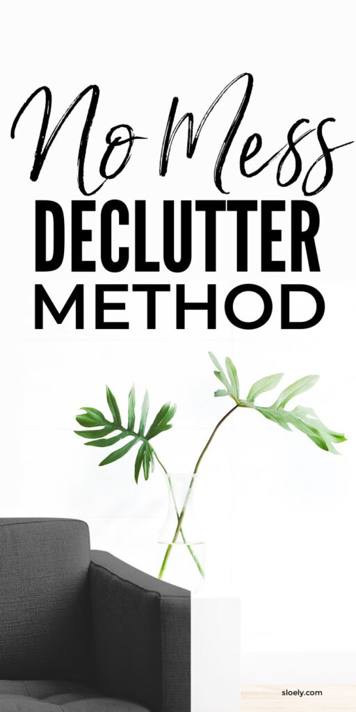 No Mess Quick Declutter Method