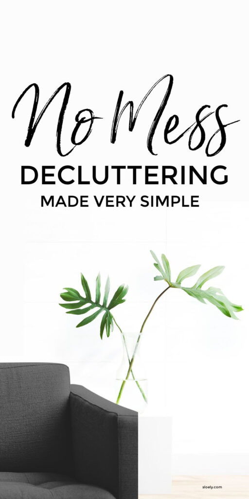 Declutter Fast Simply Without Making A Mess