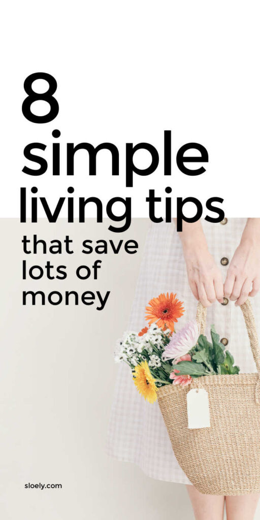 Simple Living Tips That Save Money
