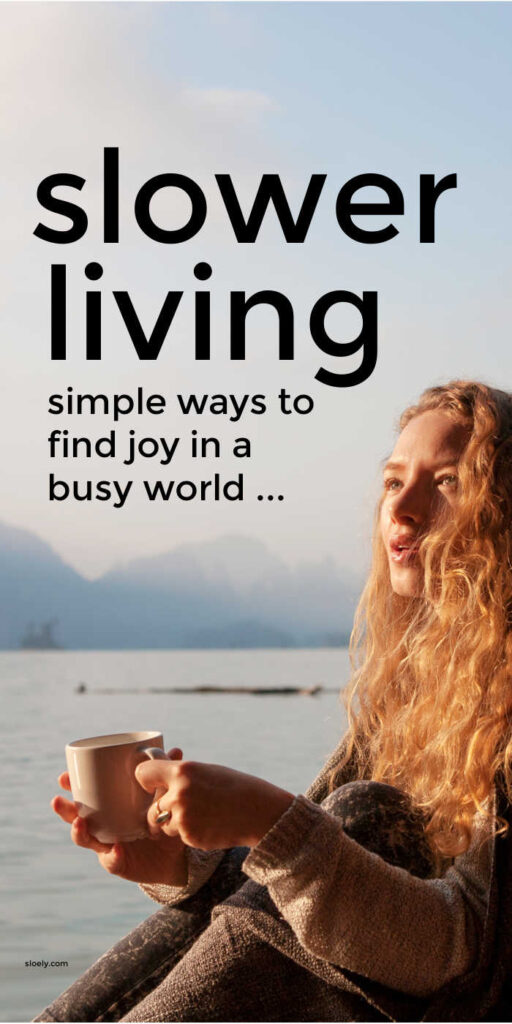Slow Living Tips