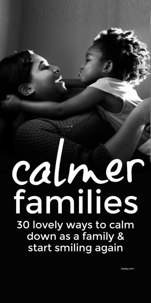Calmer Happier Kids