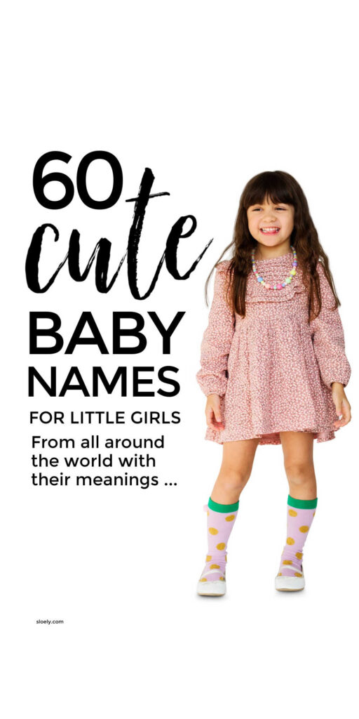 Cute Baby Names For Girls From Around The World