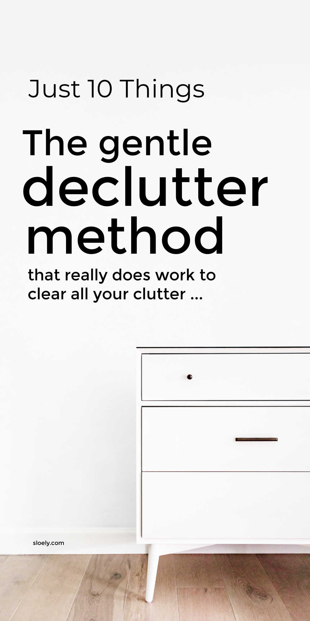 Gentle Declutter Method - Just 10 Things