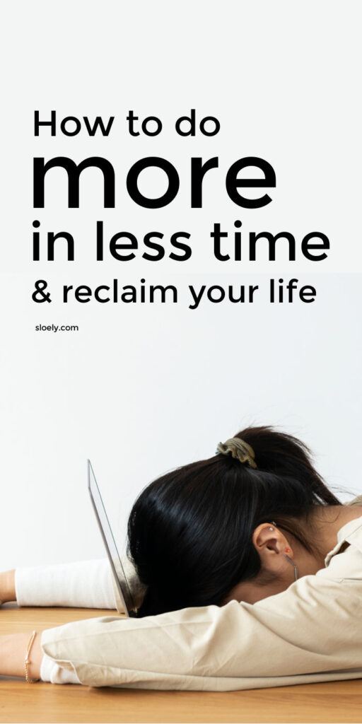 How To Do More In Less Time