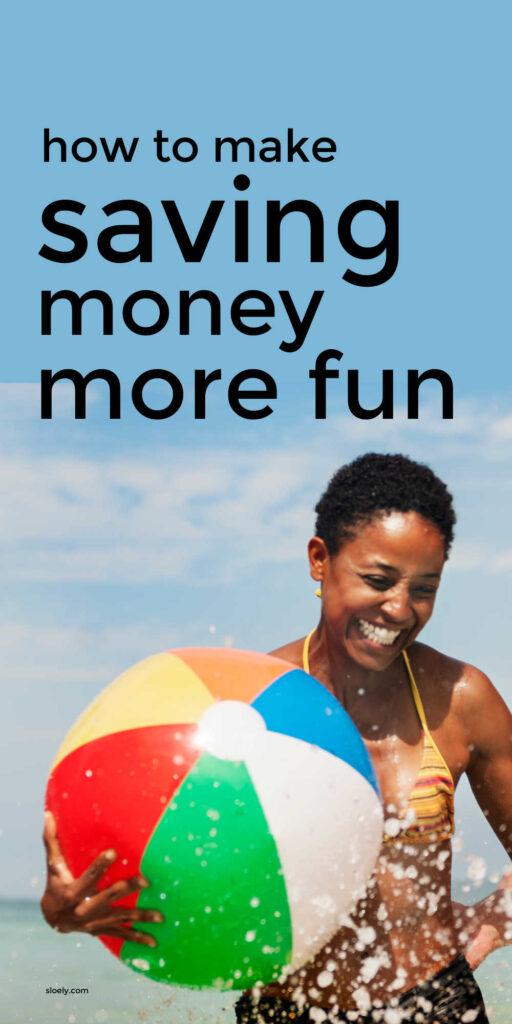 How To Make Saving Money