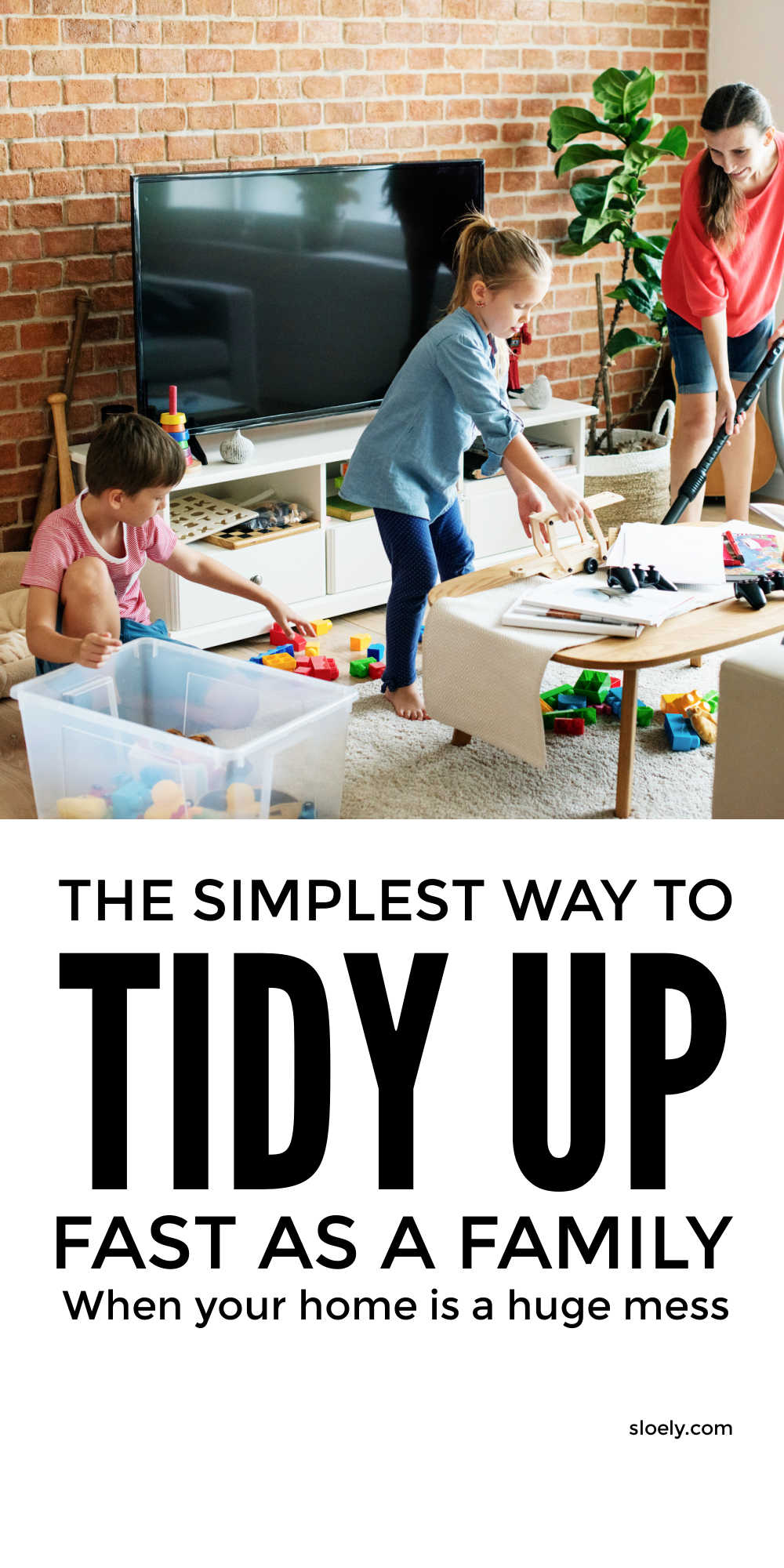 How To Tidy Up Fast