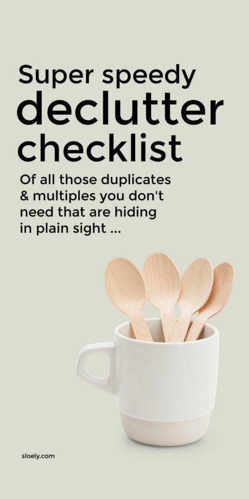 Quick Duplicate Declutter Checklist