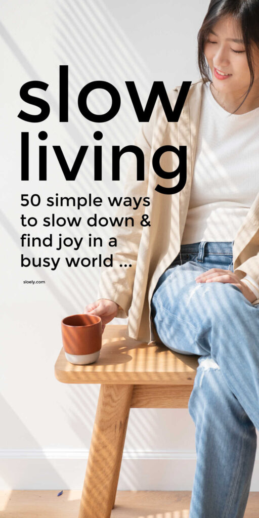 Slow Living Lifestyle Tips