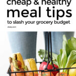 Frugal Food Tips For Cheap Healthy Meals