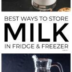 Best Ways To Store Milk In Fridge & Freezer