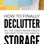 Declutter Storage Easily