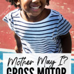Gross Motor Game For Kids : Mother May I?