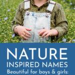 Nature Inspired Baby Names For Boys & Girls