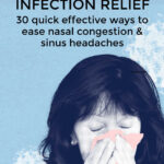 Quick Sinus Infection Relief Nasal Congestion