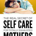 Self Care For Stressed Mothers