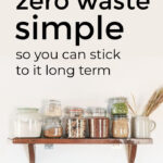 Simple Zero Waste Living