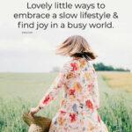 Slow Lifestyle Tips