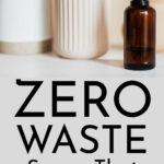 Zero Waste Swaps That Save Money