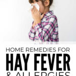 Home Remedies For Hay Fever & Allergies