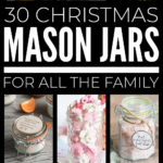 Christmas Mason Jar Gifts For All The Family
