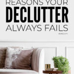 Simple Rules To Stop Your Declutter Failing