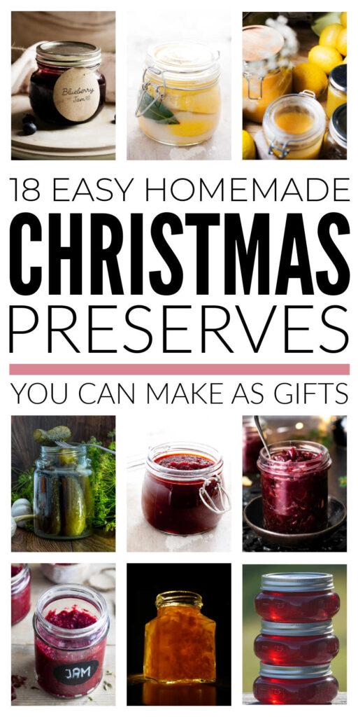 Easy Homemade Christmas Preserves To Make As Gifts