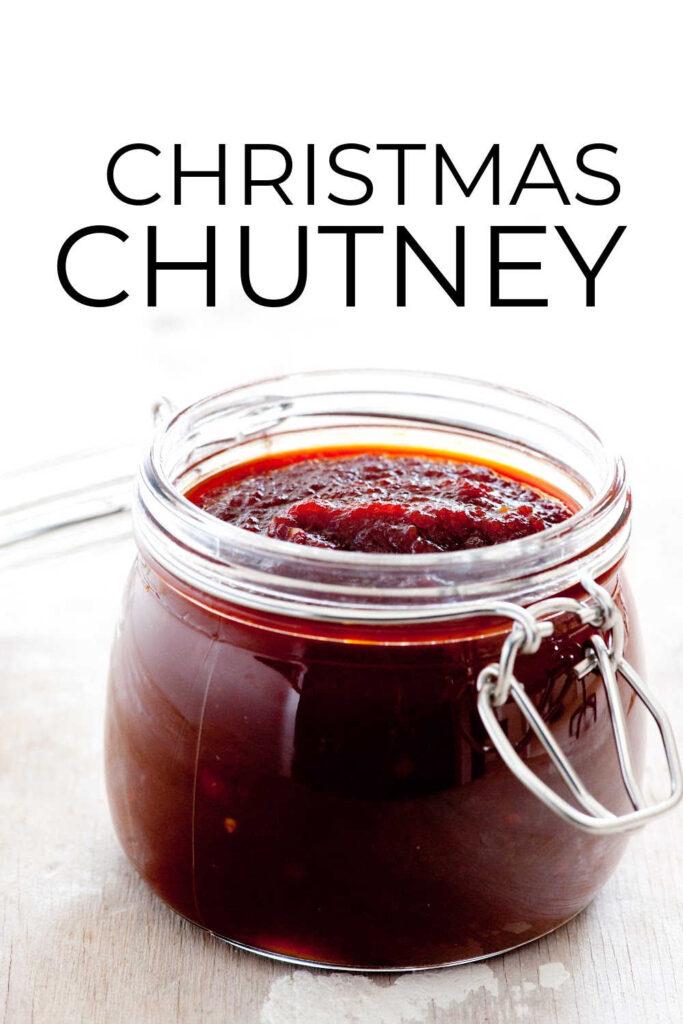 Simple Homemade Christmas Chutney Recipe