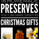 Homemade Preserves To Make As Christmas Gifts