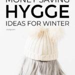 Money Saving Hygge Ideas For Winter
