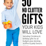 No Clutter Gifts For Kids
