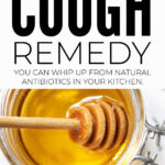 Quick Effective Natural Cough Remedy