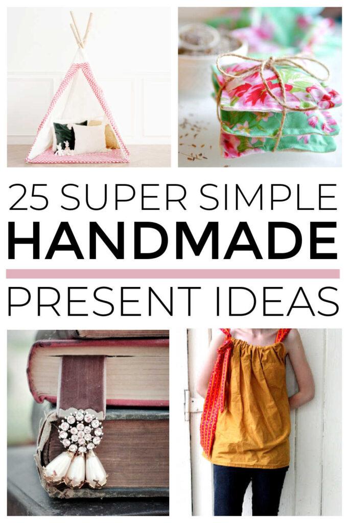 Super Simple Handmade Presents
