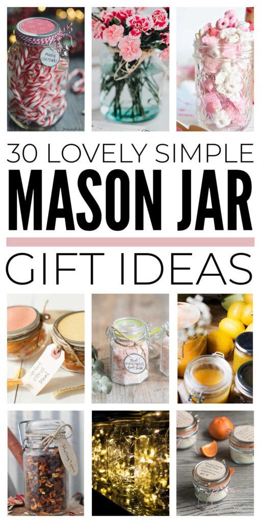 Simple Mason Jar Gift Ideas