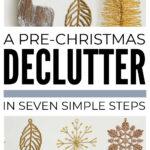 Simple Pre Christmas Declutter