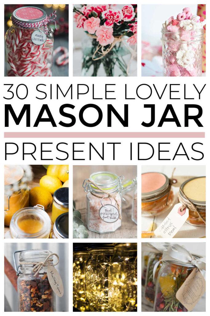 Simple Quick Mason Jar Gift Ideas