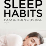 Surprising Sleep Habits For A Better Nights Rest